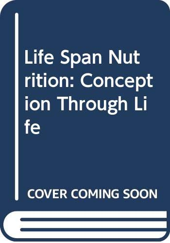 9780534538347: Life Span Nutrition