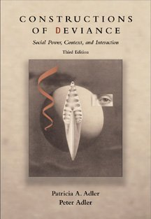 9780534539122: Constructions of Deviance: Social Power, Context, and Interaction