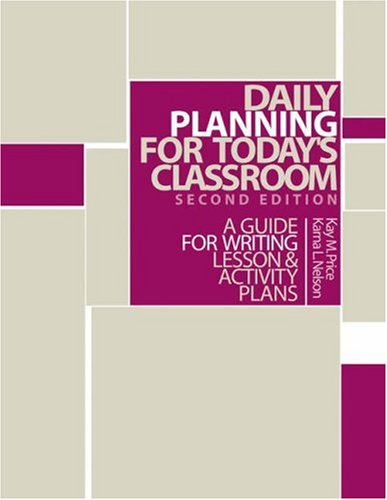 9780534539146: Daily Planning for Today's Classroom: A Guide to Writing Lesson and Activity Plans