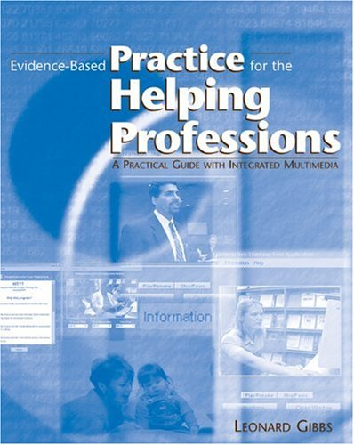 9780534539269: Evidence-Based Practice for the Helping Professions: A Practical Guide with Integrated Multimedia (Non-InfoTrac Version with CD-ROM)