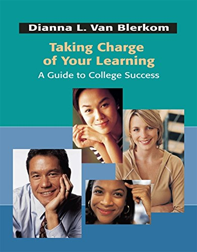 9780534539498: Taking Charge of Your Learning: A Guide to College Success