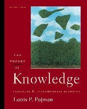 9780534541309: The Theory of Knowledge: Classic and Contemporary Readings