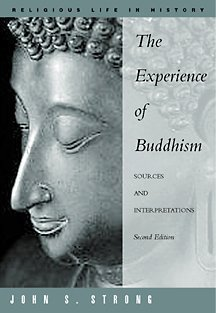 9780534541750: The Experience of Buddhism: Sources and Interpretations (Religious Life in History Series)