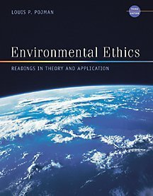 9780534543716: Environmental Ethics: Readings in Theory and Application (Philosophy)
