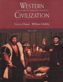 Western Civilization: A History of European Society Since 1300, by Hause: Hause, Steven/ Maltby, ...