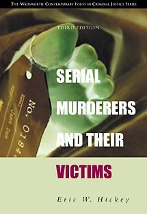 9780534545697: Serial Murderers and Their Victims (with CD-ROM) (Contemporary Issues in Crime and Justice Series.)