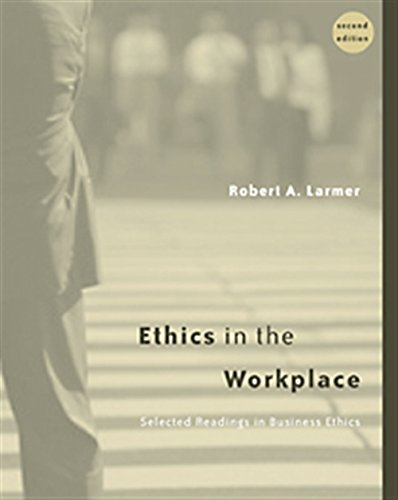 9780534546595: Ethics in the Workplace: Selected Readings in Business Ethics
