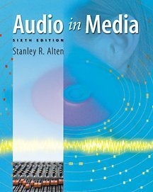 Audio In Media With Infotrac: Alten, Stanley R.