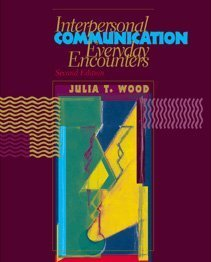 9780534548377: Interpersonal Communication: Everyday Encounters
