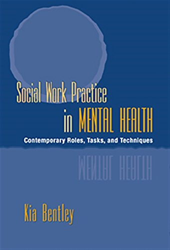 9780534549206: Social Work Practice in Mental Health: Contemporary Roles, Tasks, and Techniques (Mental Health Practice)