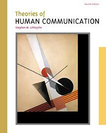 9780534549572: Theories of Human Communication (with InfoTrac) (Wadsworth Series in Speech Communication)
