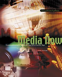 9780534551322: Media Now: Communication in the Information Age