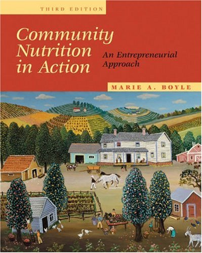 9780534551889: Community Nutrition in Action: An Entrepreneurial Approach (with InfoTrac)