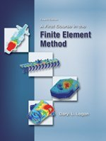 9780534552985: A First Course in the Finite Element Method