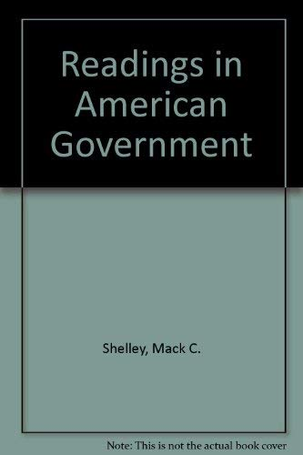 Readings in American Government: Schmidt, Steffen W., Shelley, Mack C.