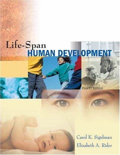 Life-Span Human Development (with InfoTrac): Carol K. Sigelman,