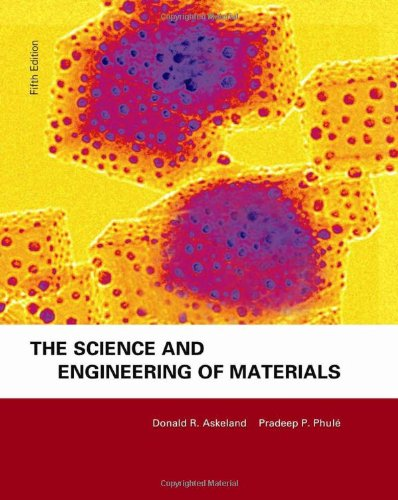 9780534553968: The Science & Engineering of Materials, Fifth Edition
