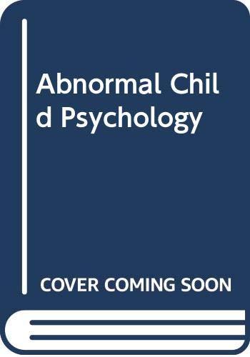 9780534554200: Abnormal Child Psychology
