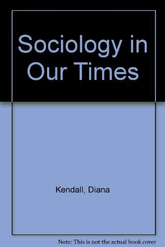 9780534555641: Sociology in Our Times