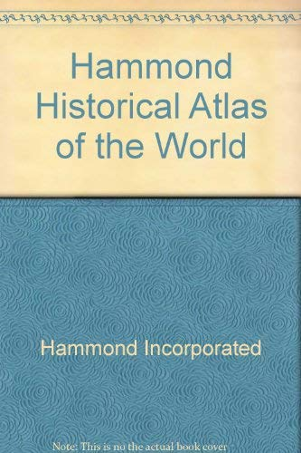 9780534556655: Hammond Historical Atlas of the World