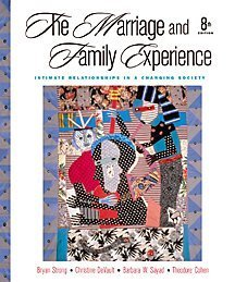 9780534556747: The Marriage and Family Experience Intimate Relationships in a Changing Society, 8th