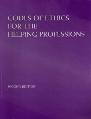 9780534557720: Codes of Ethics For The Helping Professions