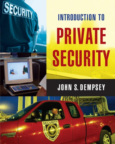Introduction to Private Security: John S. Dempsey