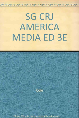 Study Guide for Cole & Smith's Criminal Justice in America, 3rd: Smith