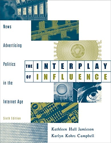 9780534559380: The Interplay of Influence: News, Advertising, Politics, and the Internet (with InfoTrac)