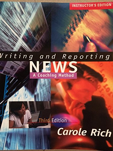 9780534559816: Writing and Reporting News: A Coaching Method (Writing & Reporting News: A Coaching Method)