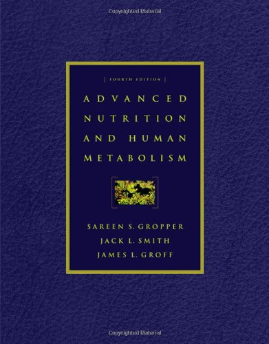 Advanced Nutrition and Human Metabolism (with InfoTrac): Gropper, Sareen S.;