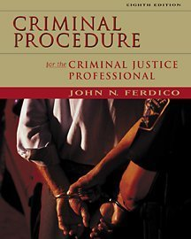 9780534560256: Criminal Procedure for the Criminal Justice Professional