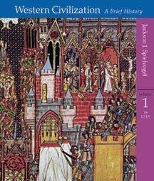 Western Civilization, Volume I, To 1715: A: Jackson J. Spielvogel