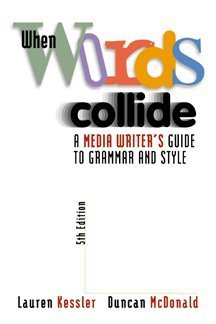 9780534561338: When Words Collide: A Media Writer's Guide to Grammar and Style