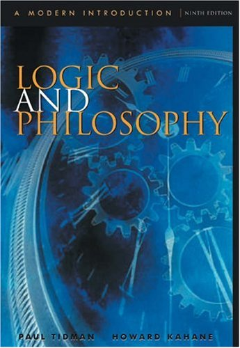 Logic and Philosophy: A Modern Introduction (0534561721) by Tidman, Paul; Kahane, Howard