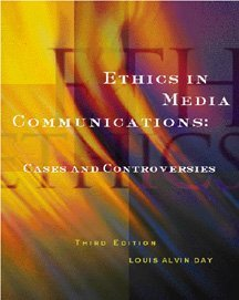 9780534561871: Ethics in Media Communications: Cases and Controversies