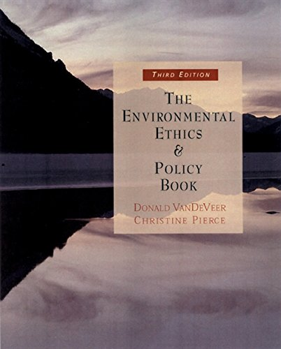 9780534561888: The Environmental Ethics and Policy Book: Philosophy, Ecology, Economics