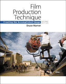 9780534562052: Film Production Technique: Creating the Accomplished Image