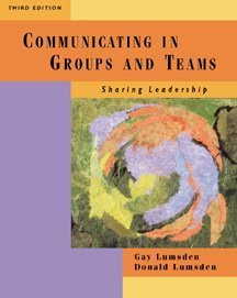 9780534562328: Communicating in Groups and Teams: Sharing Leadership (Wadsworth Series in Communication)
