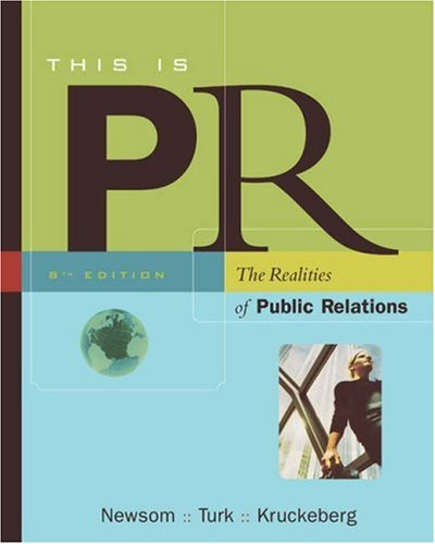 9780534562632: This is PR: The Realities of Public Relations