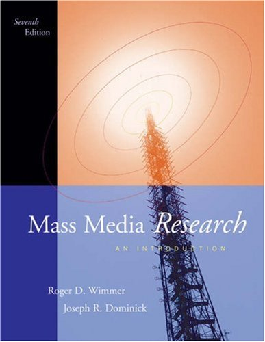 Mass Media Research: An Introduction (Wadsworth Series: Dominick, Joseph R.