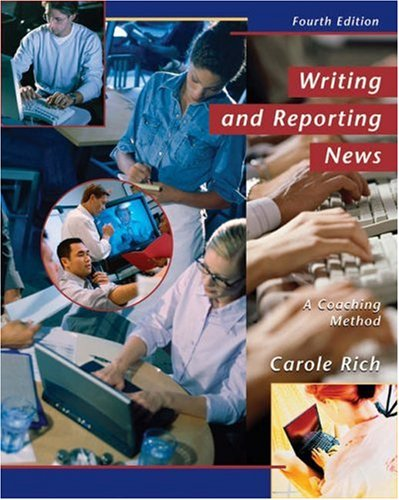9780534562786: Writing and Reporting News: A Coaching Method (with InfoTrac) (Wadsworth Series in Mass Communication and Journalism)