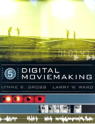 9780534562915: Digital Moviemaking (with InfoTrac) (Wadsworth Series in Broadcast and Production)