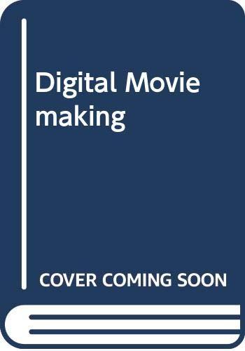 9780534562922: Digital Moviemaking