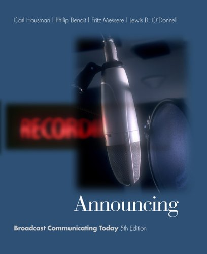 9780534563103: Announcing: Broadcast Communicating Today (with InfoTrac) (Wadsworth Series in Broadcast and Production)