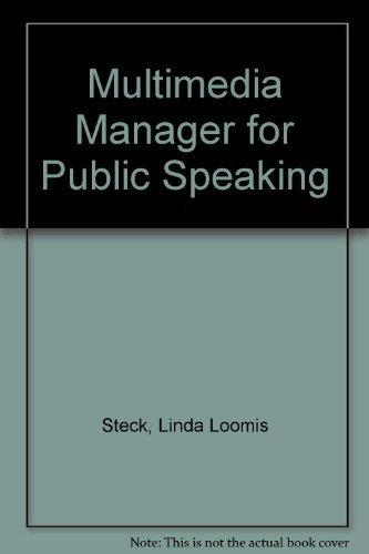Multimedia Manager for Public Speaking: Steck, Linda Loomis