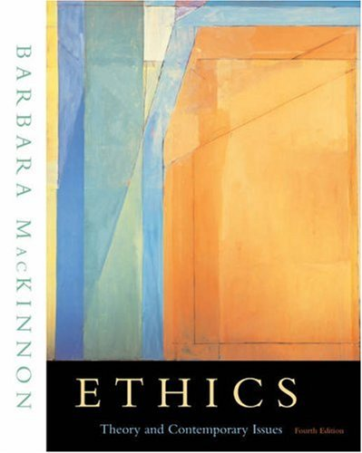 9780534564322: Ethics: Theory and Contemporary Issues (with InfoTrac)