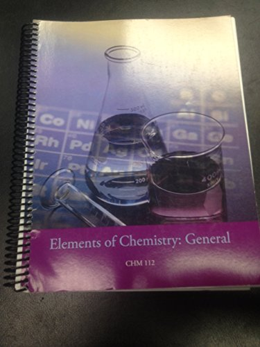 9780534564636: Elements of Chemistry: General CHM 112