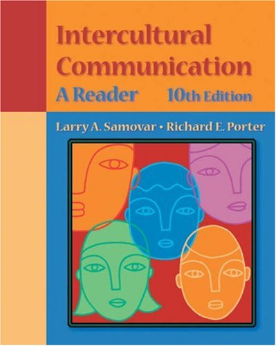 Intercultural Communication: A Reader (with InfoTrac) (Wadsworth: Samovar, Larry A.;