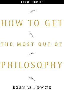 9780534566586: How to Get the Most Out of Philosophy